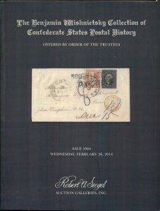 WISHNIETSKY COLLECTION OF CONFEDERATE STATES POSTAL HISTORY CATALOG, 2014 SIEGEL