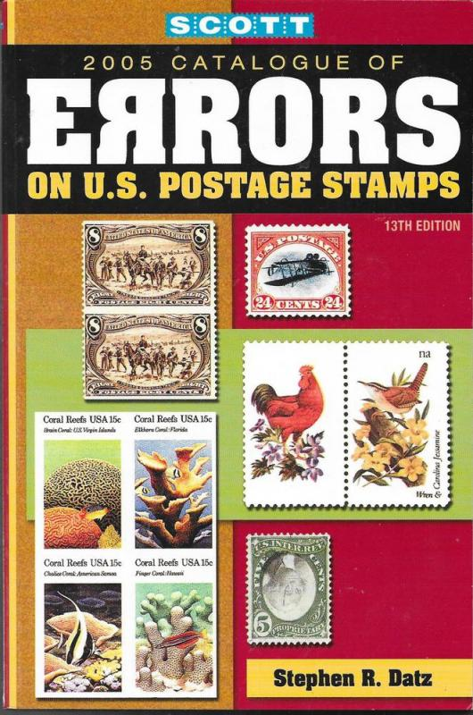 2005 Scott Catalogue of Errors on US Postage Stamps