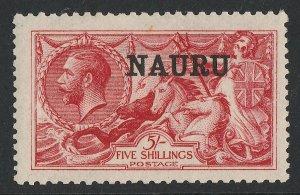 NAURU 1916 KGV Seahorses 5/- DLR Printing. MNH ** .