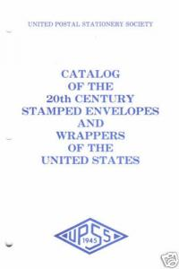 Catalog of 20th Century US Stamped Envelopes     3;9