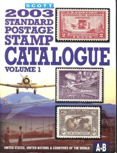 Scott 2003 Standard Postage Stamp Catalogue Volume 1,