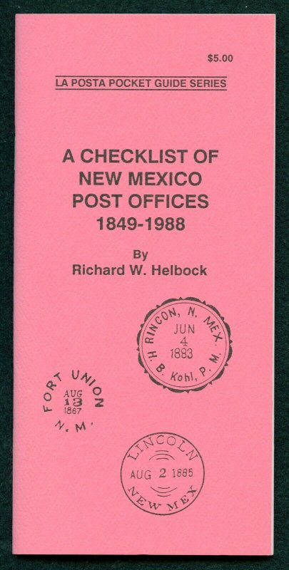 US La Posta Checklist of New Mexico Post Offices by Richard Helbock
