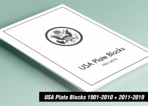 PRINTED USA PLATE BLOCKS 1901-2010 + 2011-2019 STAMP ALBUM PAGES (876 pages)