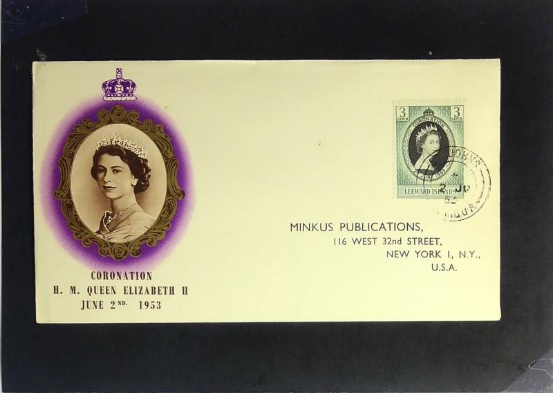 Leeward Islands - 1953 Queen Elizabeth II Coronation FDC / Minkus Cache - Z2376