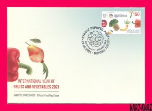 KYRGYZSTAN 2021 Nature Flora Plants International Year Fruits & Vegetables FDC