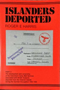 ISLANDERS DEPORTED Nazi JERSEY GUERNSEY Internment Camp Covers Censor geprüft