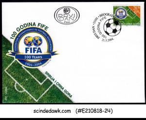 SERBIA & MONTENEGRO - 2004 100 YEARS OF FIFA / SOCCER - FDC