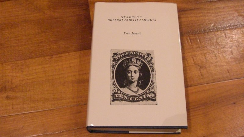 Stamps of British North America Fred Jarrett Book -- 1975 -- 595 pages
