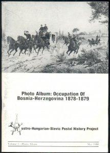 PHOTO ALBUM: OCCUPATION OF BOSNIA-HERZEGOVINA 1878-1879, SOFT COVER, 66 PAGES