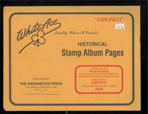 2006 White Ace U.S. Regular Issue Plate Number Stamp Supplement Pages USR-PB37