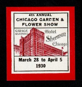 POSTER STAMP 4TH ANNUAL GARDEN & FLOWER SHOW HOTEL SHERMAN CHICAGO 1930 MNH-OG