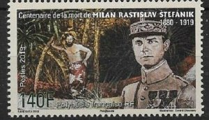 TAHITI (FRENCH POLYNESIA) - 2019 / CENTENARY OF THE DEATH OF MILAN ŠTEFÁNIK, MNH
