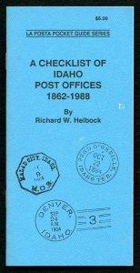 US La Posta Checklist of IDAHO Post Offices by Richard Helbock