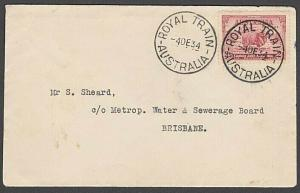 AUSTRALIA 1934 cover with 2 strikes of the rare ROYAL TRAIN cds............57241