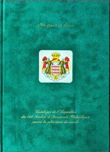 Dec. 2000 Club de Monte Carlo Exposition des 100 TIMBRES ET DOCUMENTS PLUS RARES