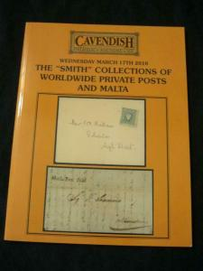 CAVENDISH AUCTION CATALOGUE 2010 WORLDWIDE PRIVATE POST & MALTA 'SMITH' COLLECTN