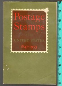 1953 Post Office Dept detailed stamp information 1847-1953 softbound 211 pgs