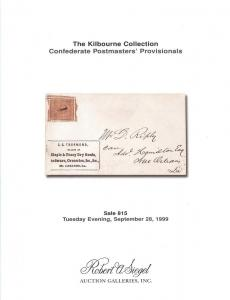 Siegel: Sale # 815  -  The Kilbourne Collection - Confede...