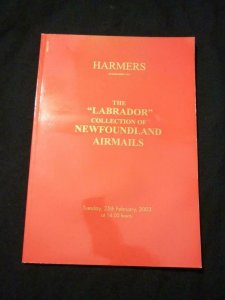 HARMERS AUCTION CATALOGUE 2003 LABRADOR COLLECTION NEWFOUNDLAND AIRMAILS