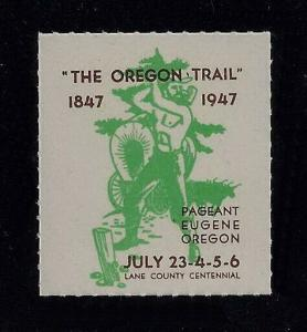 Cinderella Poster Stamp Oregon Trail Lane County Centennial July 23-26 1947 MNH