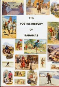 THE POSTAL HISTORY OF THE BAHAMAS BY EDWARD B. PROUD