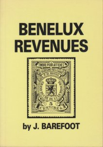 Benelux Revenues, by J. Barefoot. 1987 Edition, gently used.