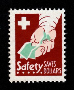 POSTER STAMP ⭐ SAFETY SAVES DOLLARS ⭐ 1930S MNG