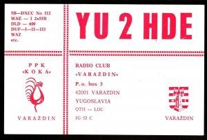 QSL QSO RADIO CARD YU 2 HDE,PPK Koka,Coat of Arms,Varazdin, Yugoslavia(Q2963)
