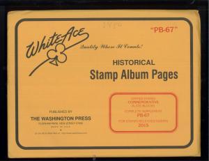 2015 White Ace U.S. Commemorative Plate Block Stamp Album Supplements PB-67