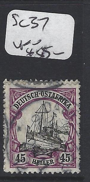 GERMAN EAST AFRICA  (P0205B)  45H  SHIP SC 37   VFU