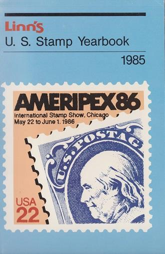 Linn's U.S. Stamp Yearbook for 1985