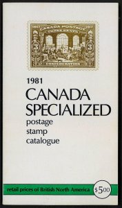 Canada Specialized Postage Stamp Catalogue 1981
