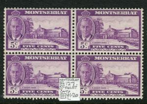 MONTSERRAT; 1950s early GVI issue fine Mint MNH 5c. Block of 4