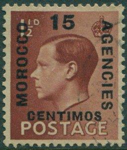 Morocco Agencies 1936 SG162 15c on 1½d brown KEVIII FU