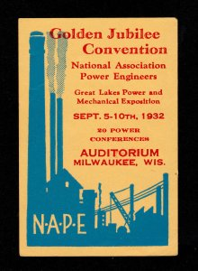 GOLDEN JUBILEE CONVENTION NATIONAL ASSOCIATION POWER ENGINEERS (NAPE) 1932 MLH