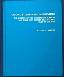CHICAGO'S CRABGRASS COMMUNITIES Post Offices Postal History Postmarks Covers etc