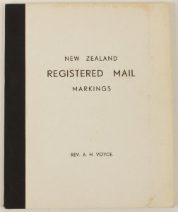 NEW ZEALAND : Registered Mail Markings by Rev A H Voyce.