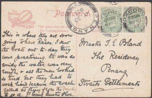 GB TO MALAYA 1907 postcard to Penang with arrival cds.......................B427