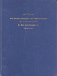 Die Postwertzeichen und Entwertungen, A. Friedemann. German Offices and Colonies