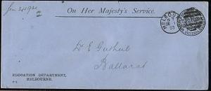 VICTORIA 1893 Education Dept OHMS cover used Melbourne to Ballarat........18253W