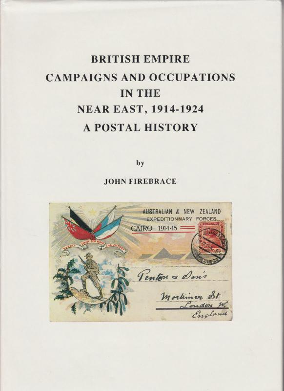 British Empire Campaigns & Occupations in the Near East  1914-24, J.A. Firebrace