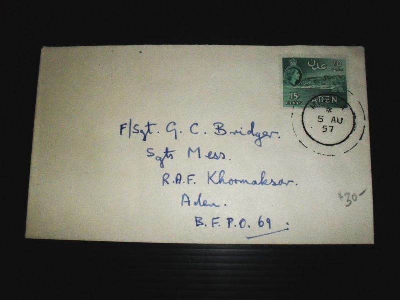 Aden Green 15c Used 1957 Soldiers Letter From Maalla To BFPO 69 (1bde)