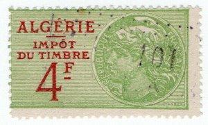 (I.B) France Colonial Revenue : Algeria Tax 4Fr