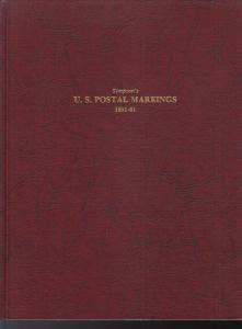 Simpson's US Postal Markings 1851-61, Thomas J. Alexander. 2nd Ed., Gently Used