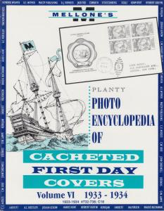 Mellone's Planty Photo Encyclopedia of Cacheted FDCs, Volume VI, 1933-34 issues