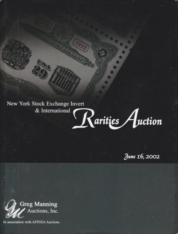 NY Stock Exchange Invert & International Rarities Auction Catalog, Greg Manning