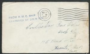 CANADA WW2 1945 cover FROM H.CM.C.SHIP / EXAMINED BY DB/N 639, ............59364