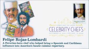 New 2014 Celebrity Chefs Felipe Rojas-Lombardi Digital FDC Color Postmark