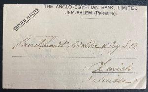 1925 Jerusalem Palestine Anglo Egyptian Bank Letter Cover To Zurich Switzerland