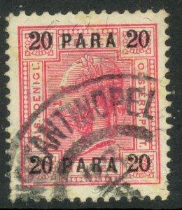 AUSTRIAN OFFICES IN TURKEY 1903 20pa w Varnish Bars P.13 Sc 40a VFU